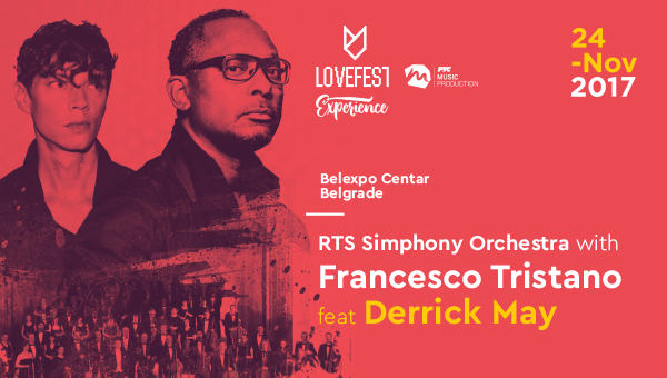 Lovefest Experience w. Francesco Tristano ft. Derrick May & RTS Symphony Orchestra